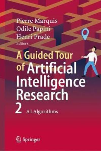 A Guided Tour of Artificial Intelligence Research - Pierre Marquis