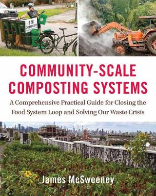 Community-Scale Composting Systems - James McSweeney