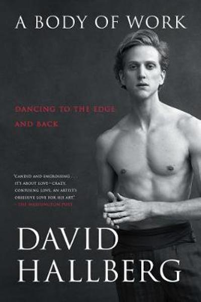 A Body of Work - David Hallberg