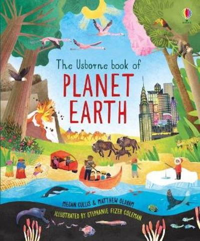 The Usborne Book of Planet Earth - Megan Cullis