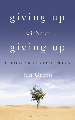 Giving Up Without Giving Up - Jim Green