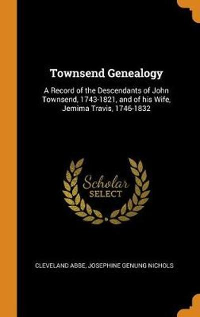 Townsend Genealogy - Cleveland Abbe