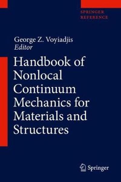 Handbook of Nonlocal Continuum Mechanics for Materials and Structures - George Z. Voyiadjis