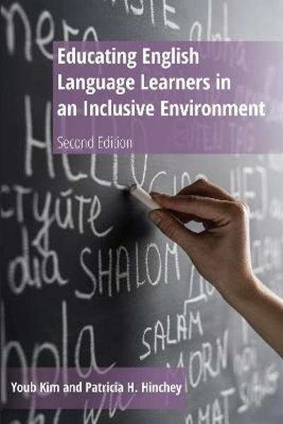 Educating English Language Learners in an Inclusive Environment - Youb Kim