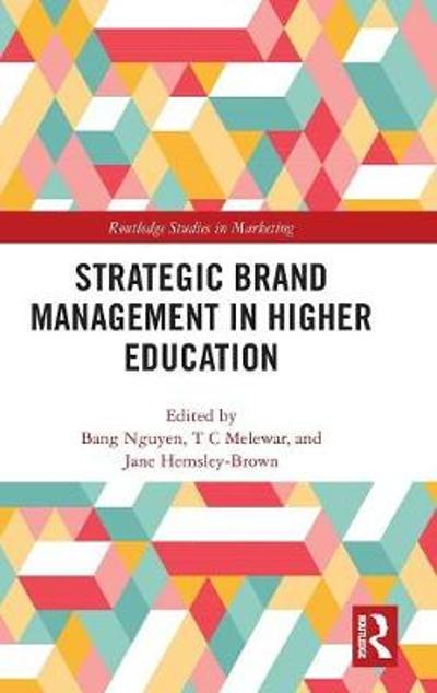 Strategic Brand Management in Higher Education - Bang Nguyen