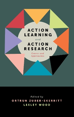 Action Learning and Action Research - Ortrun Zuber-Skerritt