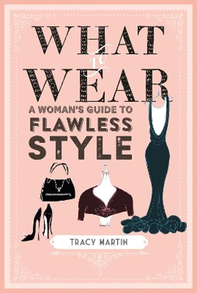 What to Wear - Tracy Martin