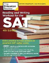 Reading and Writing Workout for the SAT - Princeton Review