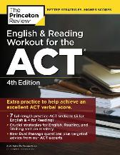 English and Reading Workout for the ACT - Princeton Review