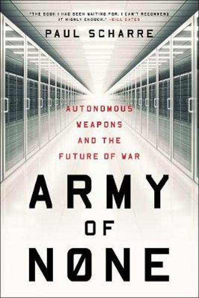 Army of None - Paul Scharre