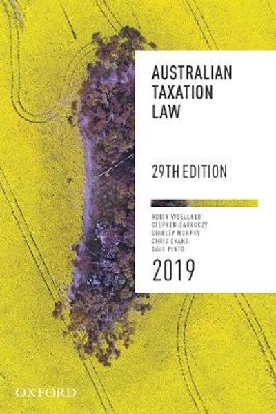 Australian Taxation Law 2019 - Robin Woellner