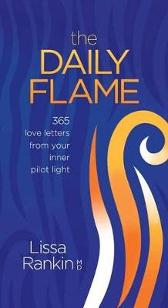 The Daily Flame - Lissa Rankin