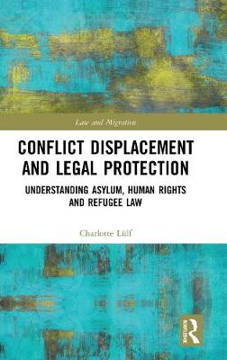 Conflict Displacement and Legal Protection - Charlotte Lulf