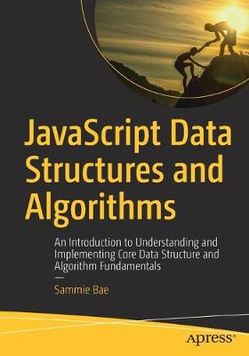 JavaScript Data Structures and Algorithms - Sammie Bae