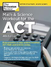 Math and Science Workout for the ACT - Princeton Review