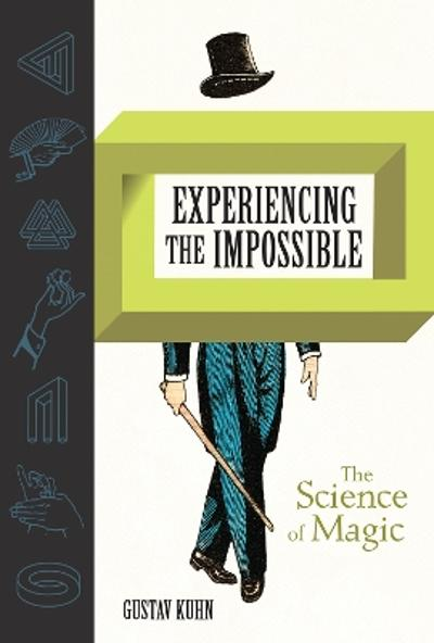Experiencing the Impossible - Gustav Kuhn