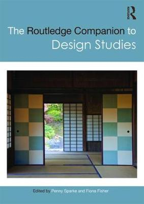 The Routledge Companion to Design Studies - Penny Sparke
