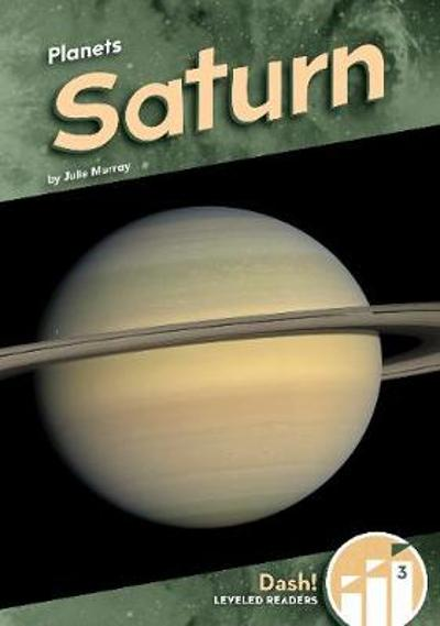 Planets: Saturn - Julie Murray