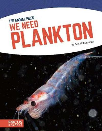 We Need Plankton - Ben McClanahan