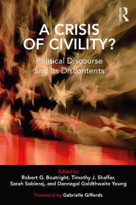 A Crisis of Civility? - Robert G. Boatright