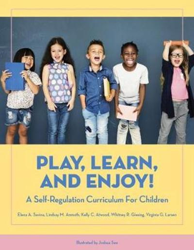 Play, Learn, and Enjoy! - Elena A. Savina