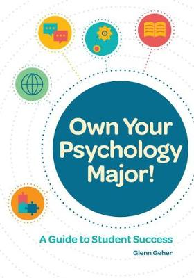 Own Your Psychology Major! - Glenn Geher