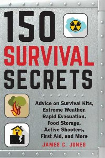 150 Survival Secrets - James C. Jones