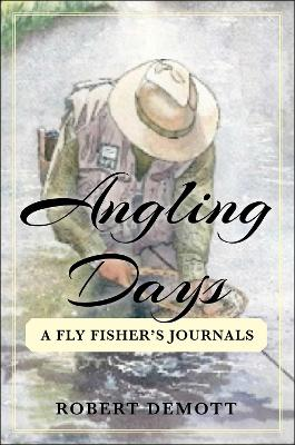 Angling Days - Robert DeMott