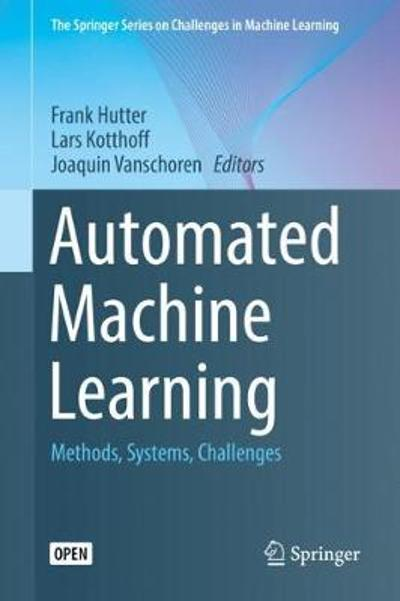 Automated Machine Learning - Frank Hutter