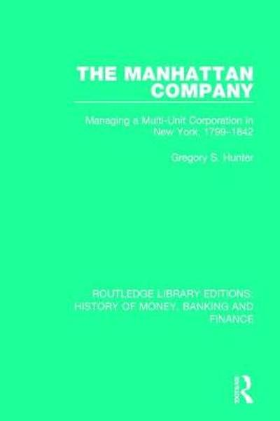 The Manhattan Company - Gregory S. Hunter