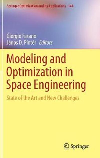 Modeling and Optimization in Space Engineering - Giorgio Fasano