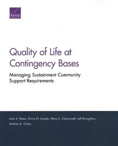 Quality of Life at Contingency Bases - John E Peters