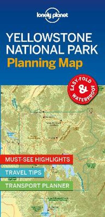 Lonely Planet Yellowstone National Park Planning Map - Lonely Planet