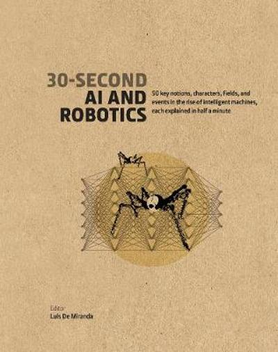 30-Second AI & Robotics - Luis de Miranda