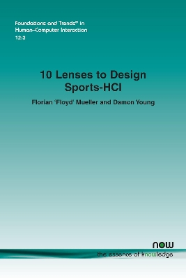 10 Lenses to Design Sports-HCI - Florian Mueller