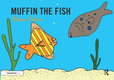 Muffin the Fish - Melissa Palmer