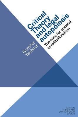 Critical Theory and Legal Autopoiesis - Gunther Teubner