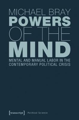Powers of the Mind - Michael Bray