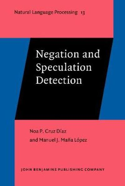 Negation and Speculation Detection - Noa P. Cruz Diaz