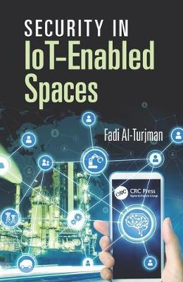 Security in IoT-Enabled Spaces - Fadi Al-Turjman