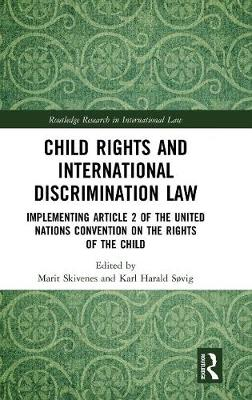 Child Rights and International Discrimination Law - Marit Skivenes