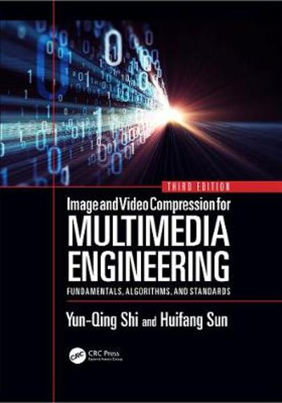 Image and Video Compression for Multimedia Engineering - Yun-Qing Shi