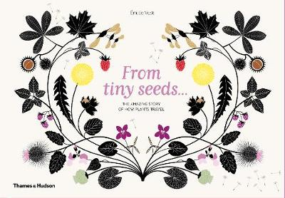From Tiny Seeds - Emilie Vast