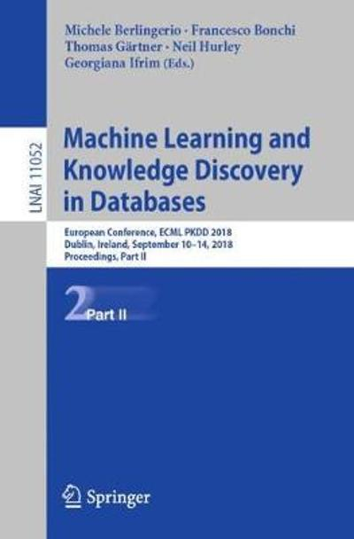 Machine Learning and Knowledge Discovery in Databases - Michele Berlingerio