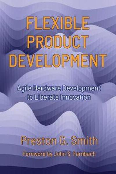 Flexible Product Development - Preston G Smith