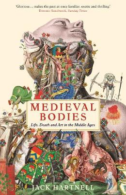 Medieval Bodies - Jack Hartnell