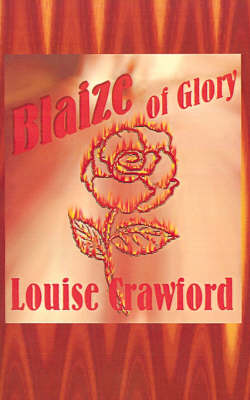 Blaize of Glory - Louise Crawford
