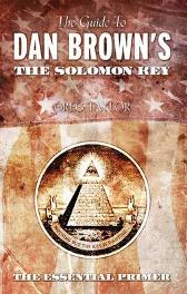 "The Guide to Dan Brown's ""The Solomon Key"" - Greg Taylor"