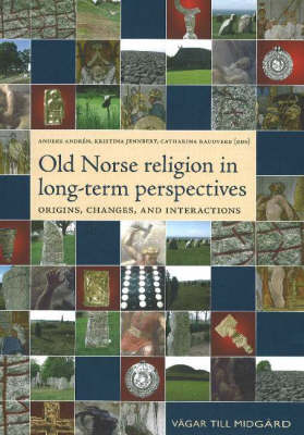 Old Norse Religion in Long-Term Perspectives - Anders Andren