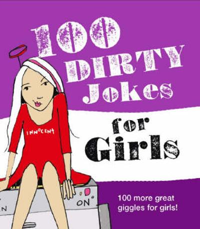 100 Dirty Jokes for Girls -